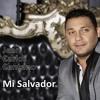 JEAN CARLOS CENTENO - Mi Salvador