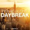Thomas Hughes - Daybreak (Original Mix) [FREE DOWNLOAD]