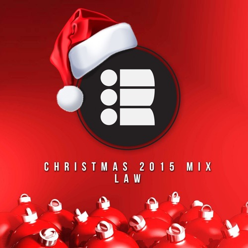 Law - Christmas 2015 Mix