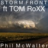 STORM FRONT - Open Collab ft Tom RoXX