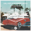 Download Wallmers & Alexander Hristov - Let`s Go Retro (Original Mix) Buy on Traxsourse Exclusive Mp3