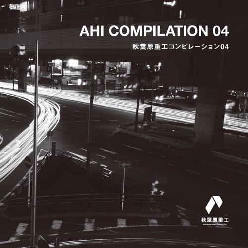 AHI COMPILATION 04 - Crossfade