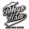 Dhyo Haw - Ada Aku Disini - Single