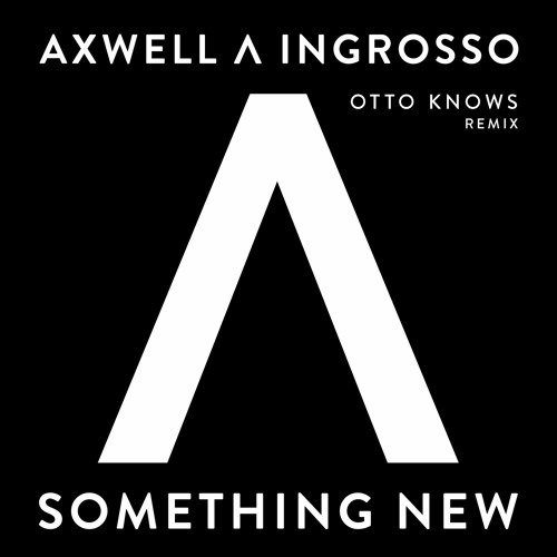 Something New (Otto Knows Remix)