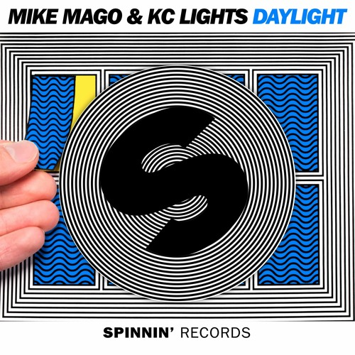 Mike Mago & KC Lights - Daylight (Preview) (Available January 22)