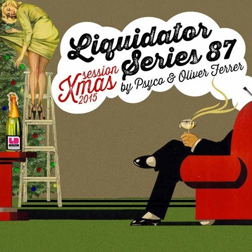 Liquidator Series 87 XMAS Session With Oliver Ferrer Dec 2015