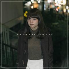 lulu + Mikeneko Homeless - This Christmas Lovely Day(yuigot Remix)