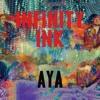 Infinity Ink - Aya (The Scumfrog Dub)