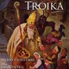 Troika (Merry Christmas From GeoCentric)