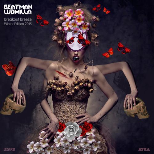 Beatman And Ludmilla - Breakout Breeze - Winter Edition 2015 - Part I.