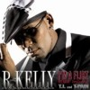 R.KELLY FT TI T - PAIN - I'M FLIRT REMIX