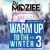 Warm Up To Winter Vol.3 (#WarmUpV3)