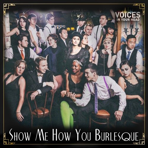 Show Me How You Burlesque