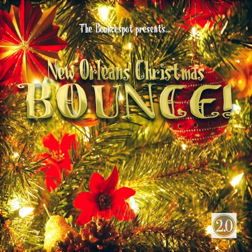 New Orleans Christmas.New Orleans Christmas Bounce 2 0 By New Orleans Bounce On
