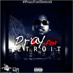 YT #PrayForDetroit (Official Audio)