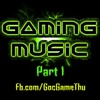Music for Gaming Part 1 (1 giờ)