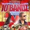 Guariboa - 10 Bandz Remix To The Remix Ft. Lapiz Conciente 06 mp3
