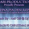 Nachna Pia Desi Reprise: A tribute to legend Kuldeep Manak