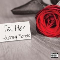 Tell Her (Prod. by Pryme & Keyzz)