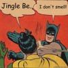 JINGLE BELLS- BATMAN SMELLS & ELECTRO ALL THE WAY!.WAV
