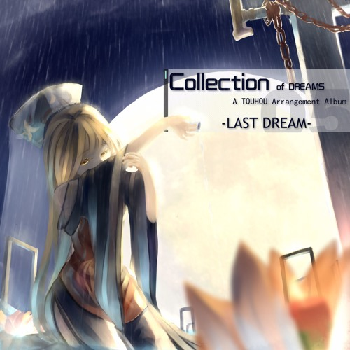 Last Dream「Collection of Dreams」