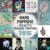 Marc Poppcke Presents Crossing Frontiers 2015 (Part 1)