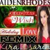 Christmas Wish (Ft. Kira Kosarin)