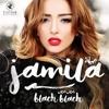 جميلة - بلاش بلاش - Jamila Blach Blach