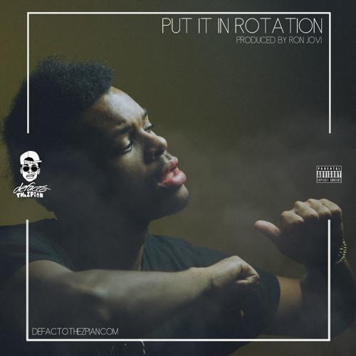 Put It In Rotation (Prod. Ron Jovi)