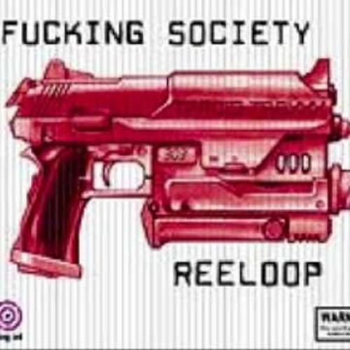 Reeloop - Fucking Society (Madd Dave Rework)