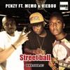 Street ball - Penzy Ft. Memo & Viebou