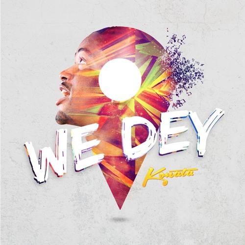 We Dey