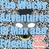 [ALBUM OUT NOW?] The Wacky Adventures of Max and Friends