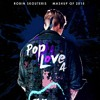 PopLove 4 - Mashup Of 2015 By Robin Skouteris (64 Songs)