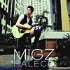 Coming Home - Migz Haleco