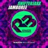 Shifterjaxx - Jamboree (Original Mix) OUT NOW