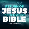 Return of Jesus in the light of Bible