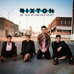 Me and My Broken Heart - Rixton (Cover)