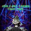 Axel F (Crazy Frog) (Sky-V Melbourne Remix)