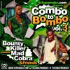 Supamaks Presents COMBO BOMBO Vol 3 Ft Mad Cobra & Bounty Killer 2016