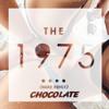 THE 1975 - Chocolate (Nare Remix)