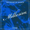 Millesim - The Sound Of Silence (feat. Lyon Hart)