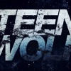 Teen Wolf Opening Title