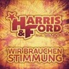 Harris & Ford Ft. Vanny - Wir Brauchen Stimmung (Dancefloor Kingz Bootleg Mix)