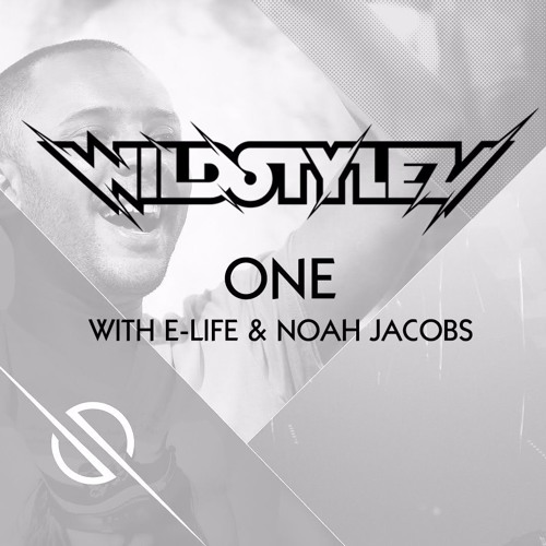 Wildstylez feat.E-Life & Noah Jacobs - One (Flat Basse Rework)