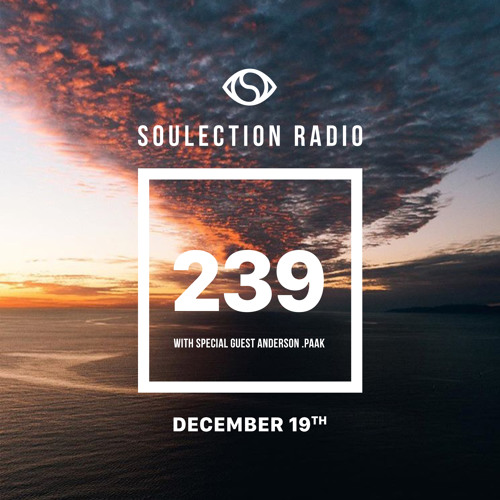 Soulection Radio Show #239 w/ Anderson .Paak