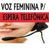 VOZ FEMININA 04  p/  ESPERA TELEFÔNICA