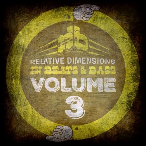 Download Dj Dollar Bill: Relative Dimensions In Beats & Bass Volume 3 By Relative
