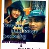 Tere Bin Nahi Lage Jiya (cover)