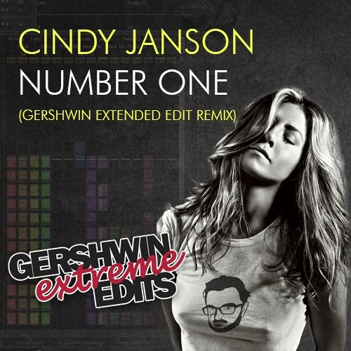Cindy Janson - Number One (Gershwin Extended Edit Remix)
